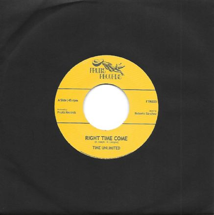 Time Unlimited - Right Time Come / High Times Players - Dub Time Come (Fruits Records) 7""